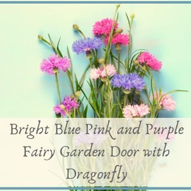Bright Blue Pink and Purple Fairy Garden Door with Dragonfly