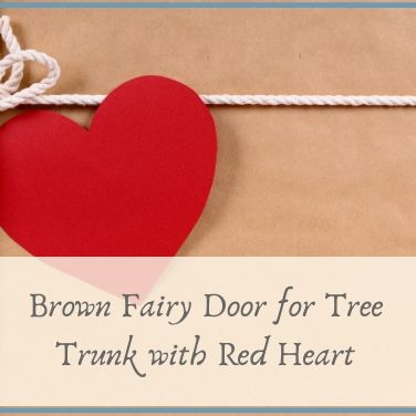 Brown Fairy Door for Tree Trunk with Red Heart
