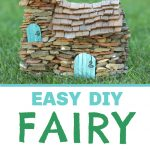 Easy DIY Fairy Houses from Stone