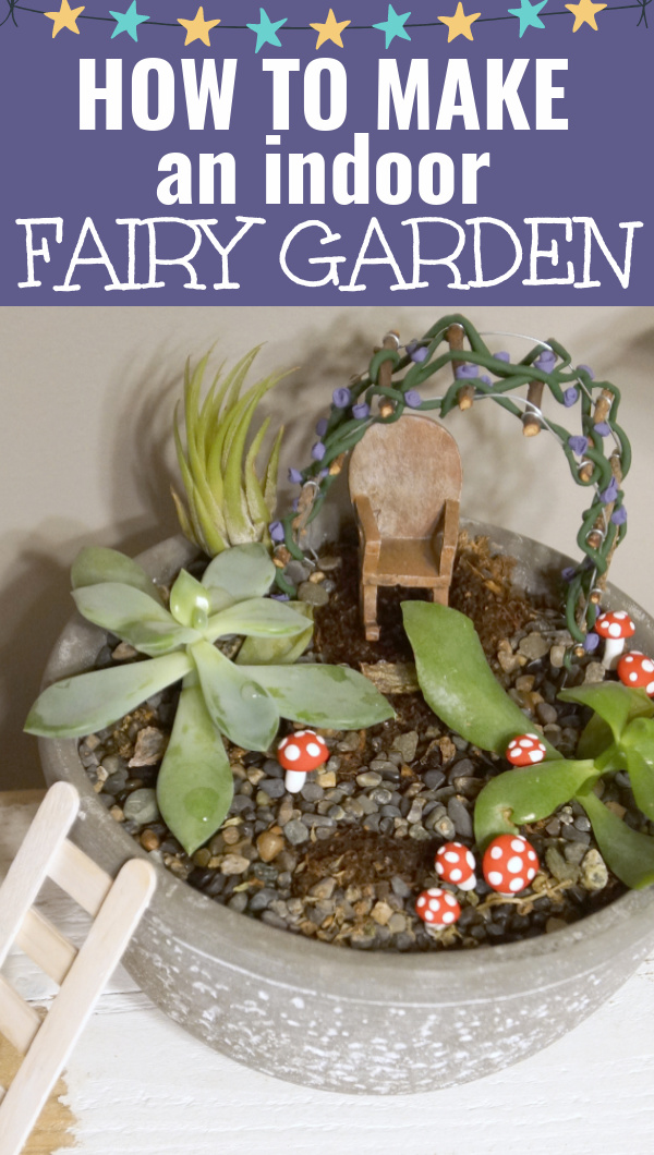 making an indoor fairy garden
