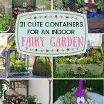 Indoor Fairy Garden Containers