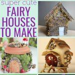 35 Adorable DIY Fairy House ideas - awesome fairy garden ideas