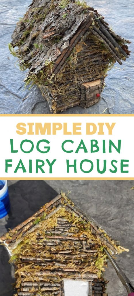How to Make a Log Cabin Fairy House